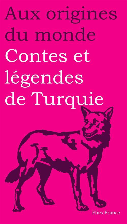 Contes et legendes de turquie