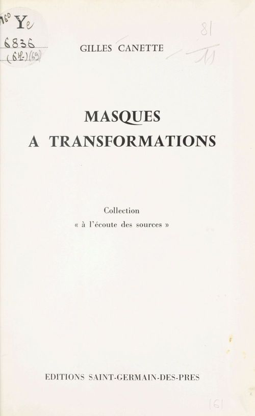 Masques à transformation