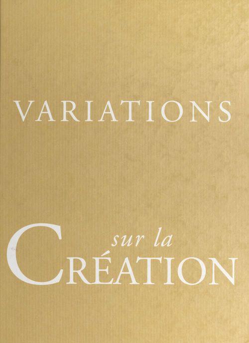 Variations sur la creation