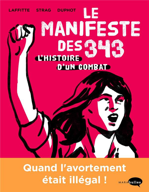 Le manifeste des 343 ; l'histoire d'un combat