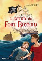 Vente Livre Numérique : Le pirate de Fort Boyard  - Alain Surget