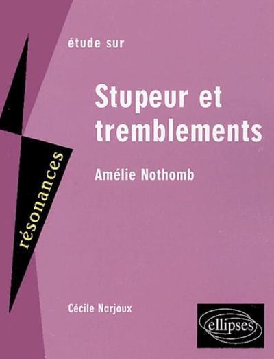 Etude Sur Stupeur Et Tremblements D'Amelie Nothomb