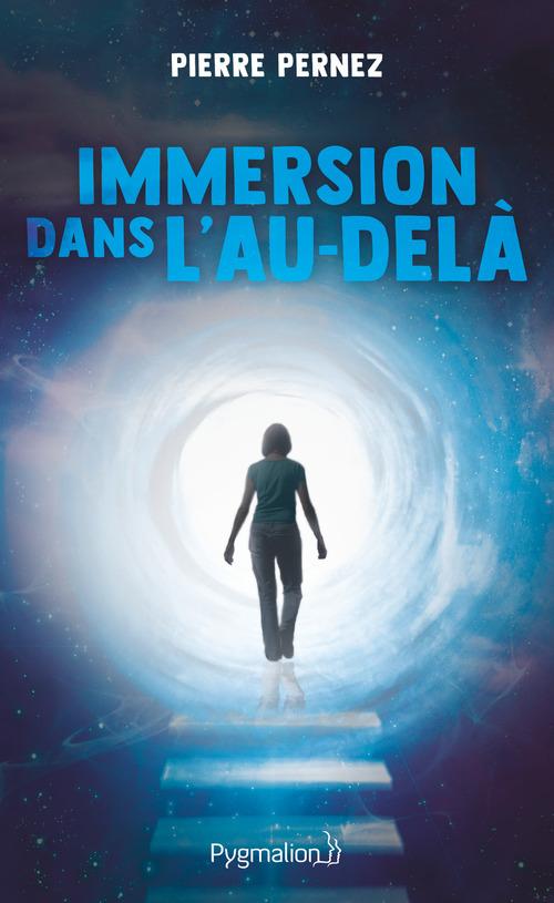 Vente EBooks : Immersion dans l'au-delà  - Pierre Pernez