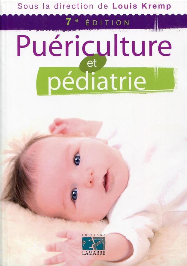 Puericulture Et Pediatrie 7e Edition