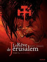 Vente EBooks : Le rêve de Jérusalem - tome 4 - Ecce Homo  - Philippe Thirault