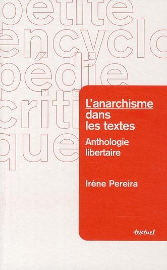 L'anarchisme dans les textes ; anthologie de textes anarchistes commentés