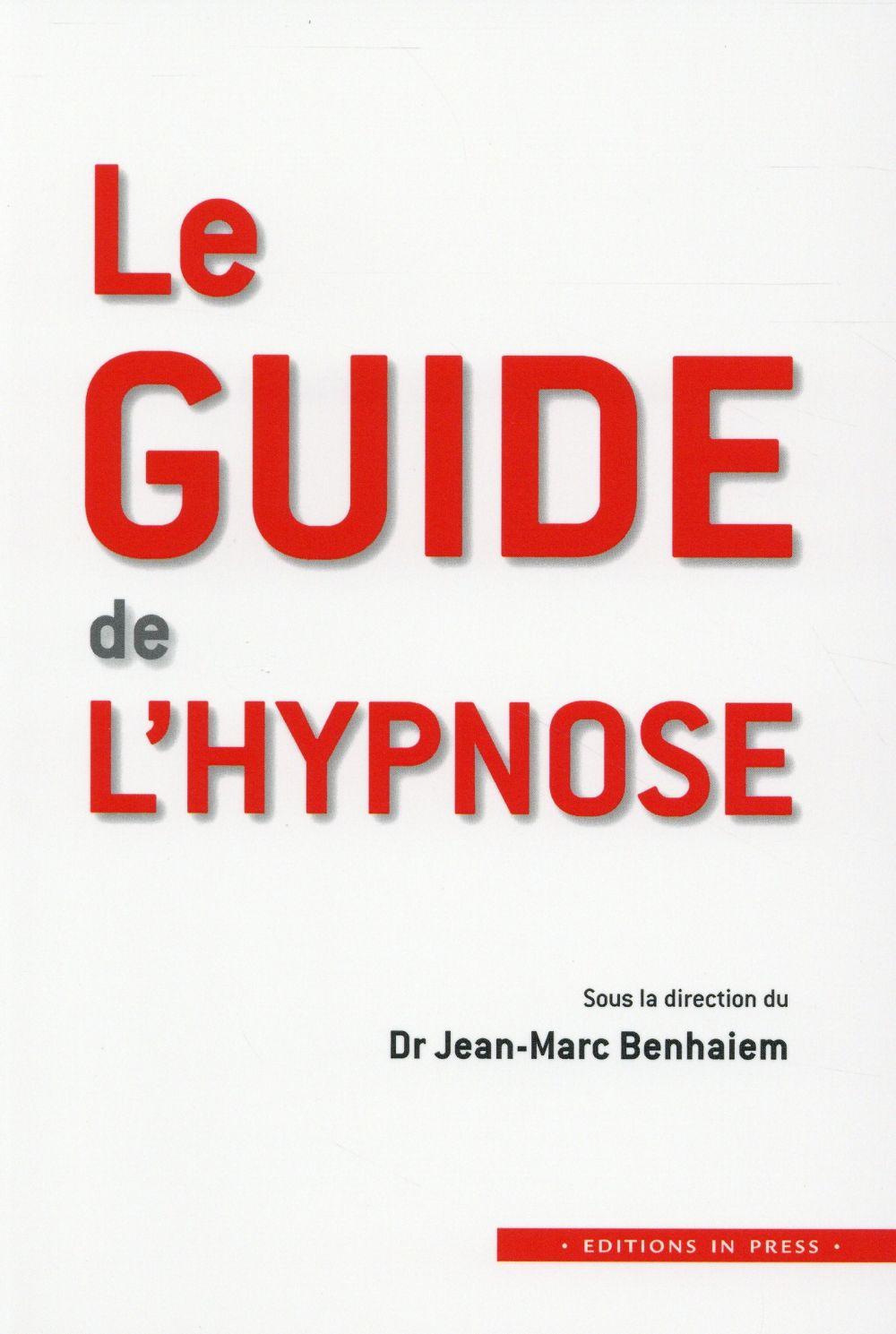 Le guide de l'hypnose