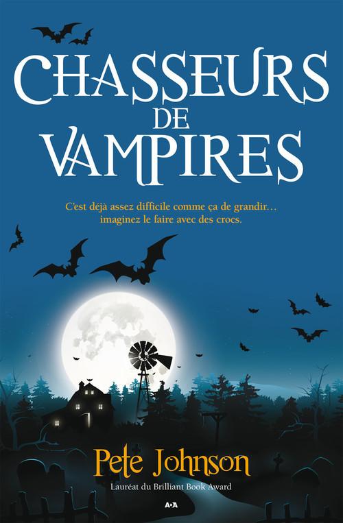 Le blogue du vampire t.2 ; chasseurs de vampires