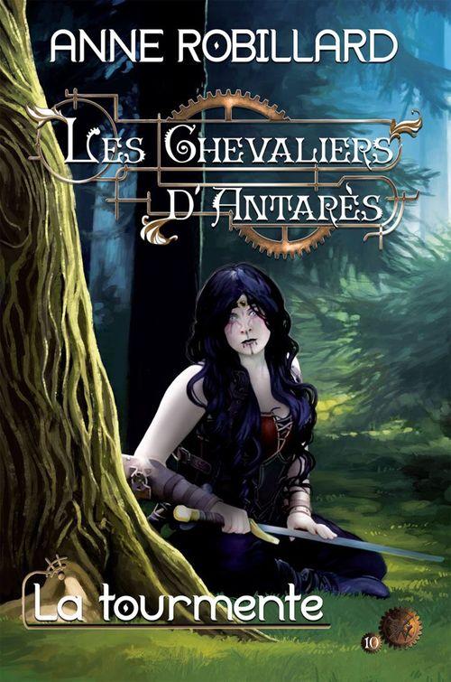 Les Chevaliers d'Antarès 10 : La tourmente