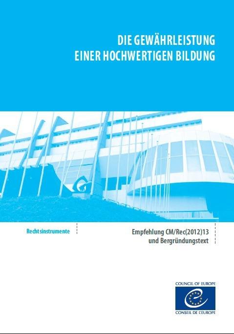 Die Gewährleistung einer hochwertigen Bildung - Empfehlung CM/Rec(2012)13