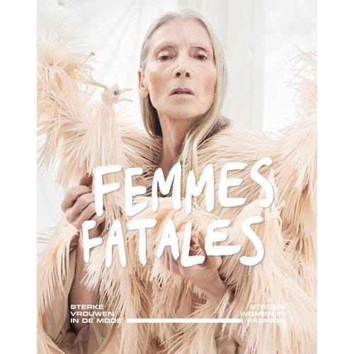 Femmes fatales strong women in fashion
