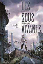 Vente Livre Numérique : Les sous-vivants  - Johan Heliot