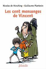 Vente Livre Numérique : Les cent mensonges de Vincent  - Nicolas de Hirsching