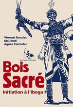 Vente Livre Numérique : Bois Sacré  - Vincent Ravalec - Agnès Paicheler - Mallendi
