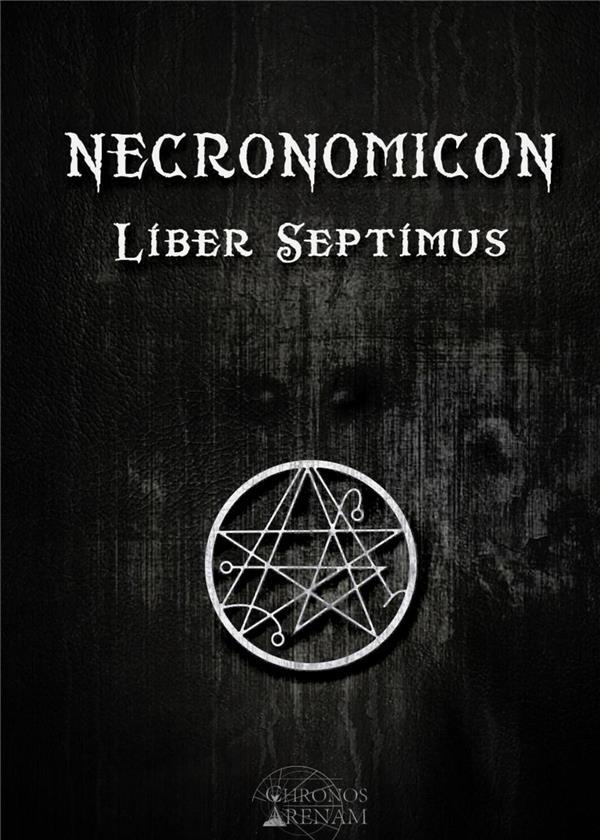 Necronomicon ; liber septimus