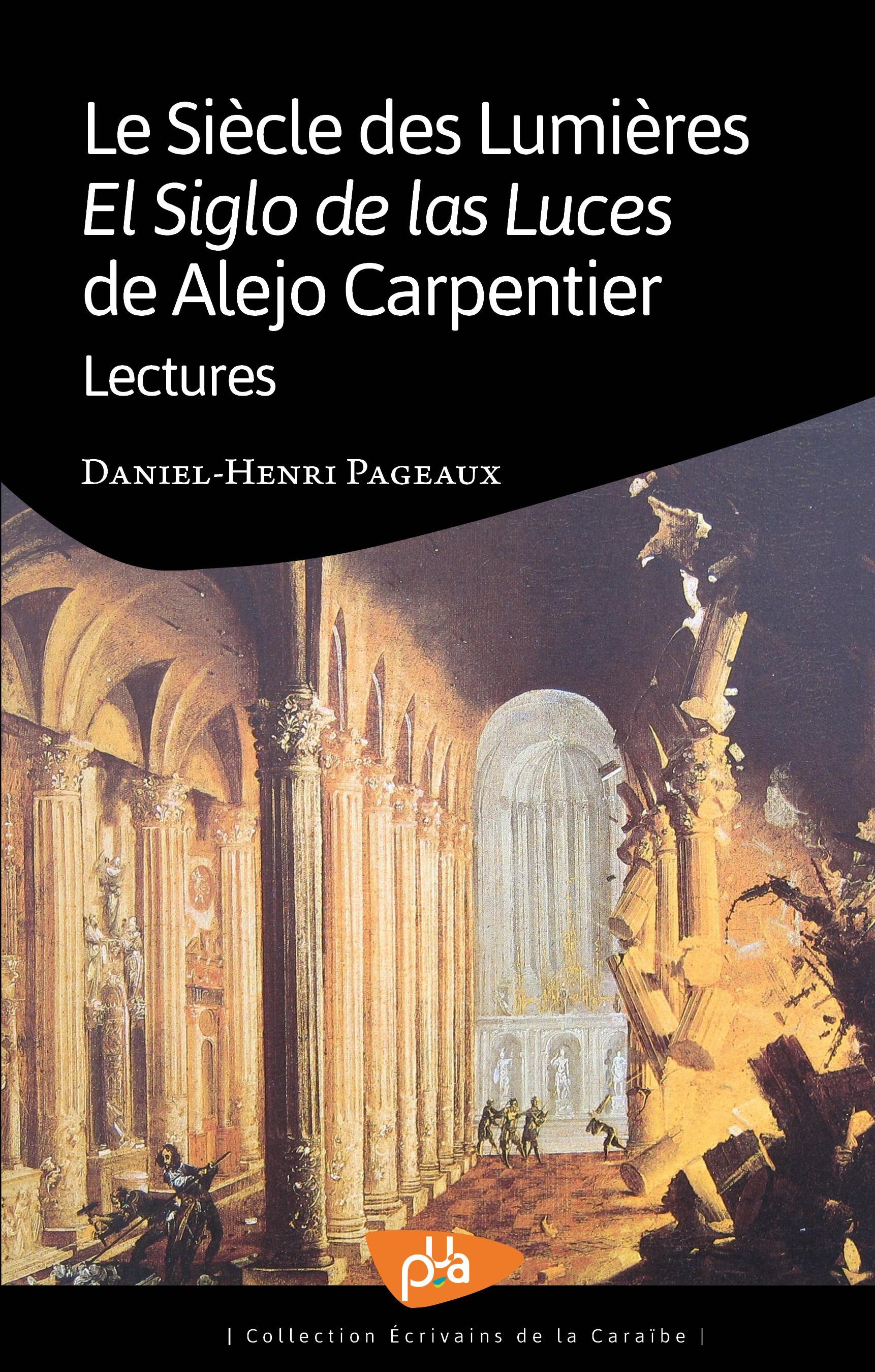 Le siècle des Lumières/el siglo de las Luces de Alejo Carpentier ; lectures