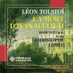 Vente AudioBook : La mort d'Ivan Illitch  - Léon Tolstoï