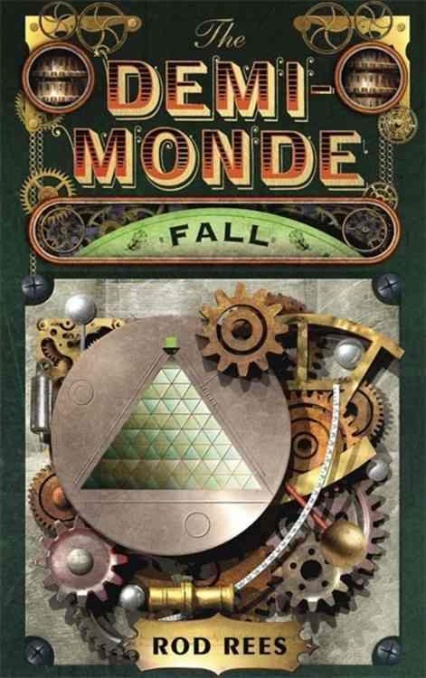 the demi monde: fall