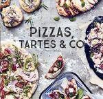 Vente Livre Numérique : Pizzas, tartes & Co  - Vincent Amiel