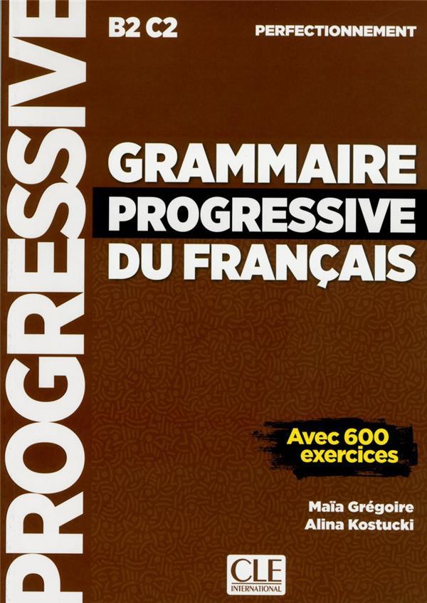 Grammaire progressive du francais ; B2C2 ; perfectionnement