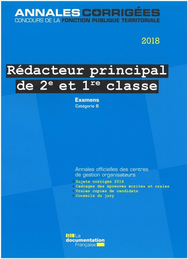 Rédacteur principal de 2e et 1re classe 2018 ; examens d'avancement de grade et de promotion interne, catégorie B