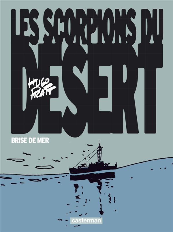 Les scorpions du désert T.5 ; brise de mer