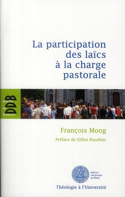 La participation des laïcs à la charge pastorale