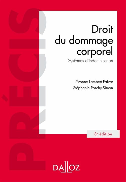 Droit du dommage corporel ; systèmes d'indemnisation (8e édition)