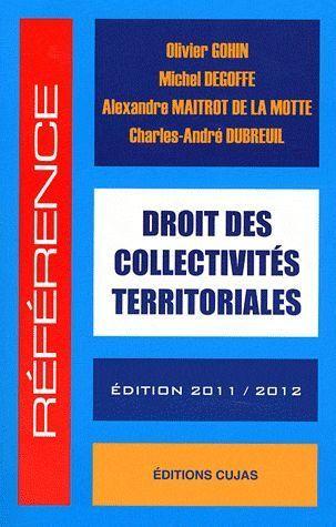 Droit des collectivités territoriales (édition 2011/2012)