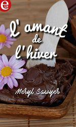 Vente EBooks : L'amant de l'hiver  - Meryl Sawyer
