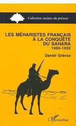 Vente Livre Numérique : Les Méharistes à la conquête du Sahara 1900-1930  - Grévoz Daniel