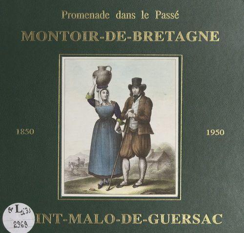 Promenade dans le passé de Montoir-de-Bretagne et St-Malo de Guersac, 1850-1950