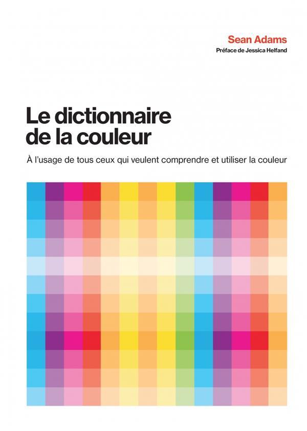 Le dictionnaire de la couleur