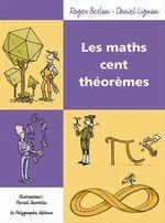 Vente EBooks : Les maths cent théorèmes  - Pascal Jousselin - Roger Beslon - Daniel Lignon