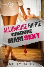 Vente EBooks : Allumeuse Hippie Cherche Mari Sexy