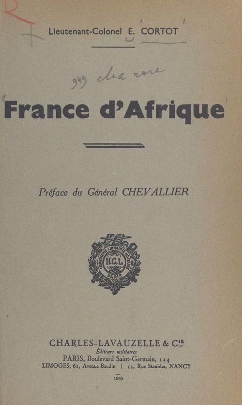 France d'Afrique  - E. Cortot