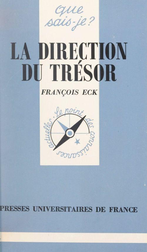La direction du Trésor  - François Eck