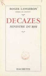 Decazes  - Roger Langeron