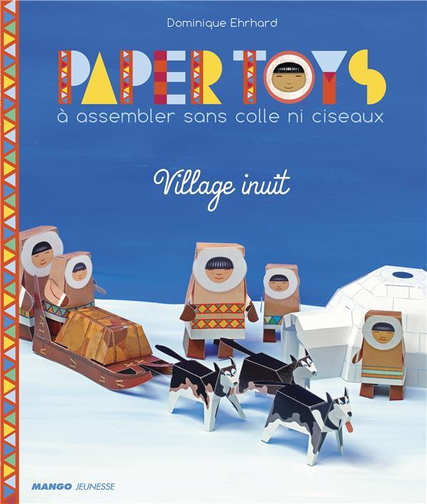 Paper toys ; village inuit