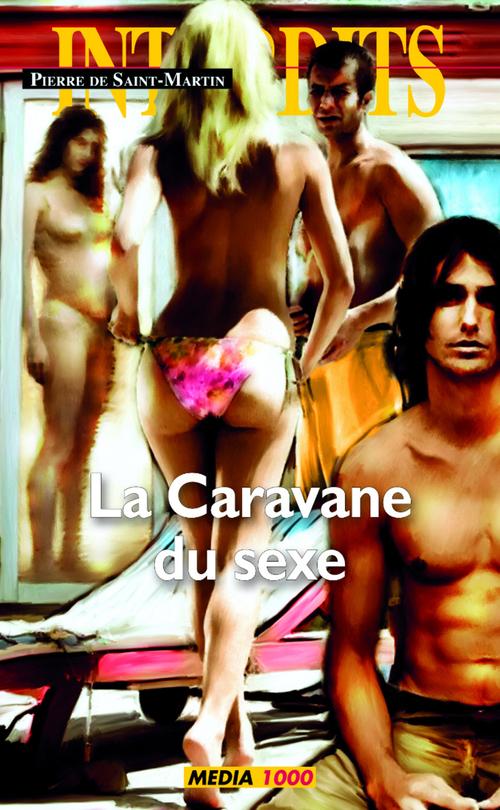 La caravane du sexe