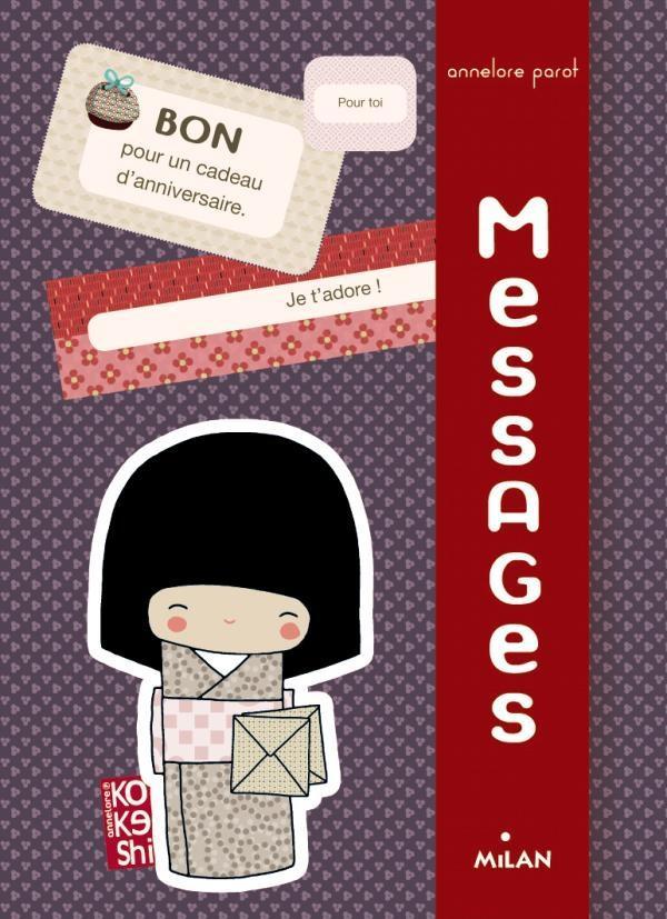 Kokeshi ; mes messages