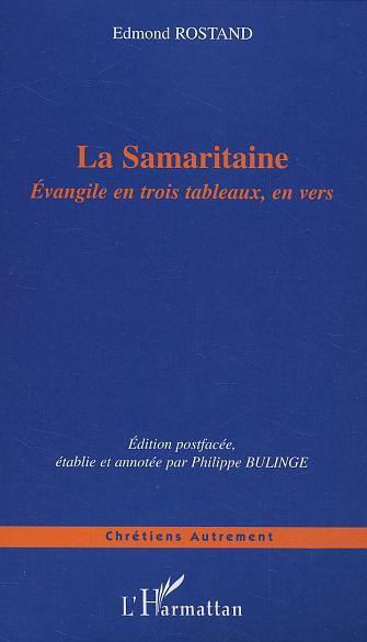 La samaritaine - evangile en trois tableaux, en vers