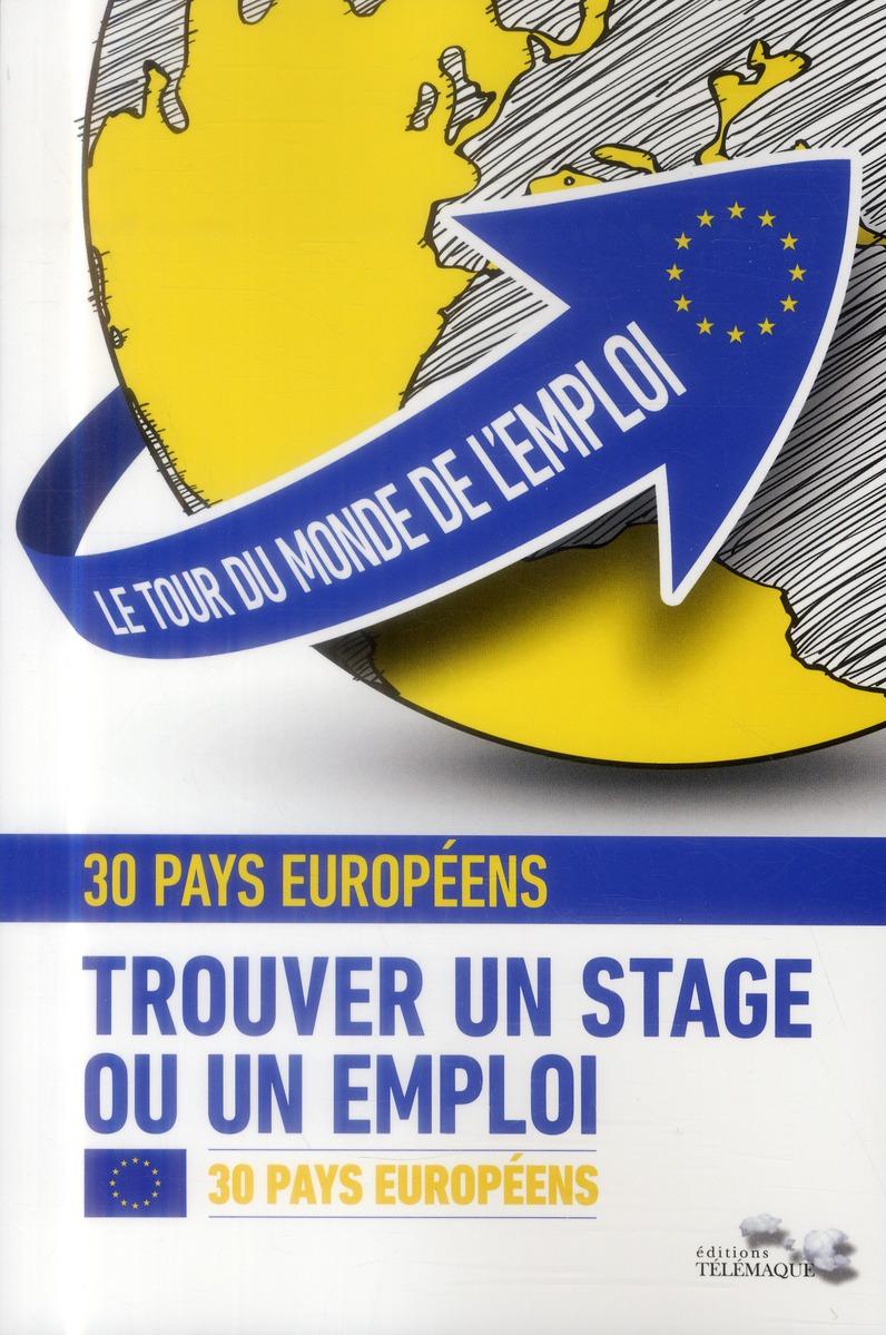 Le tour du monde de l'emploi ; 30 pays européens