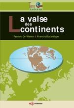 Vente Livre Numérique : La valse des continents  - Patrick De Wever - Francis Duranthon