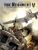 Vente EBooks : The Regiment - L'Histoire vraie du SAS - tome 3 - Livre 3  - Vincent Brugeas