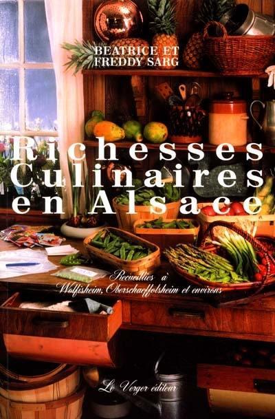 Richesses culinaires en alsace t.2