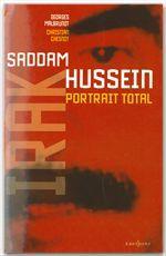 L'Irak de Saddam Hussein, portrait total  - Georges MALBRUNOT  - Christian Chesnot