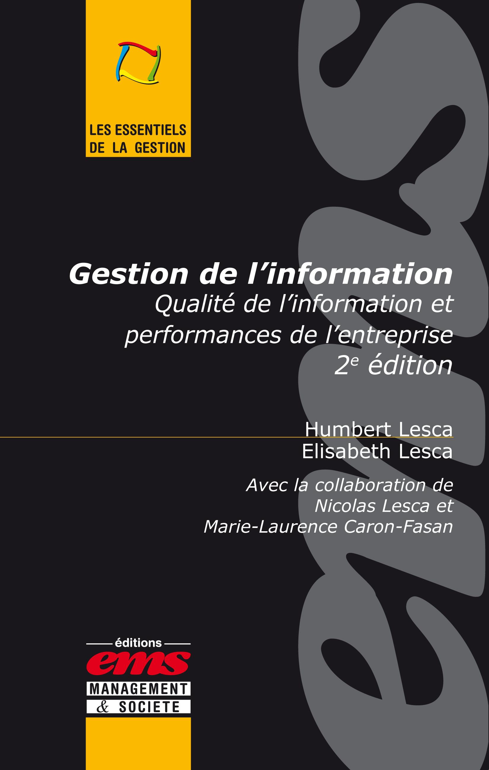 gestion de l'information ; qualité de l'information et performances de l'entreprise