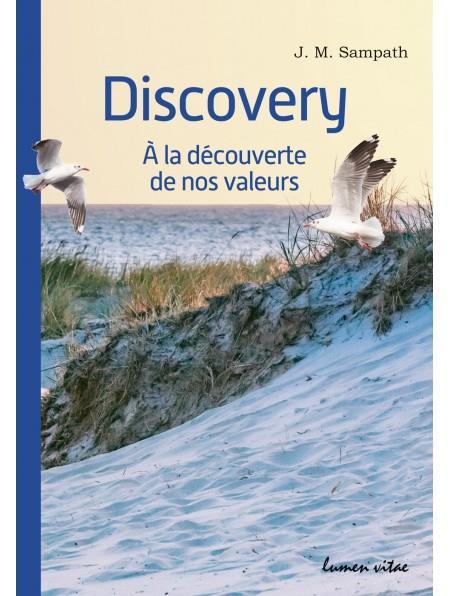 Discovery ; à la découverte de nos valeurs