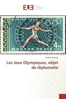 Les jeux olympiques, objet de diplomatie